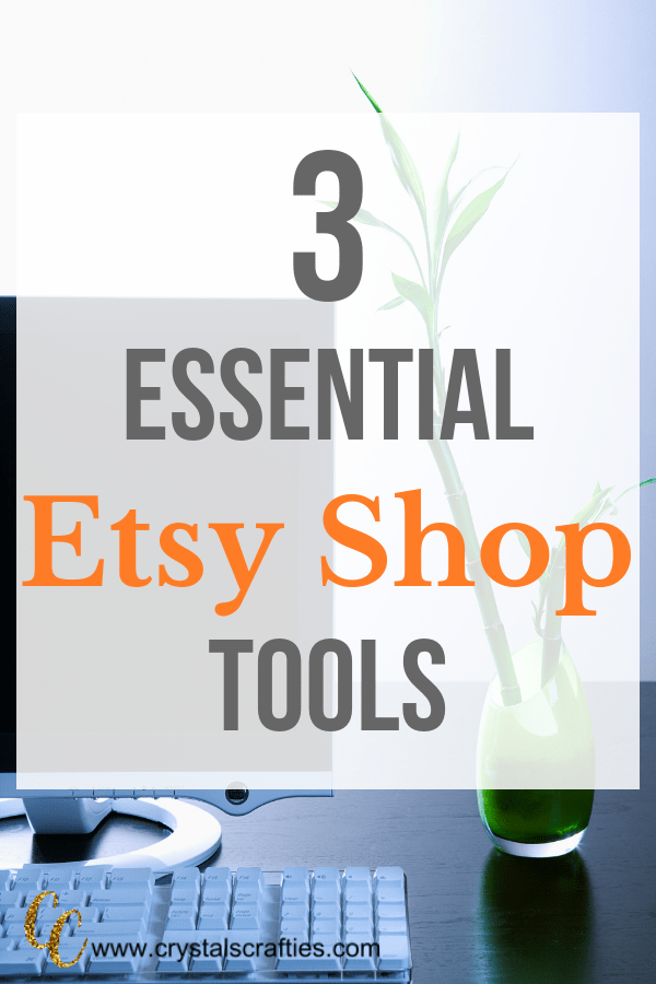 3 essential Etsy shop tools