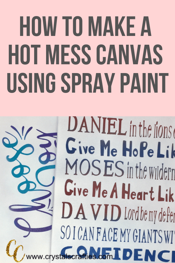 Spray Paint Hot Mess Canvas