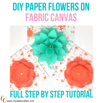 DIY Paper Flower Tutorial Using Fabric Covered Canvas Panels