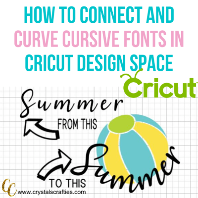 How to Connect Cursive Fonts (and how to curve them) in Cricut Design Space