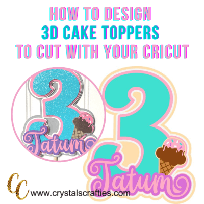 How to Design a 3D Cake Topper to Cut with Your Cricut