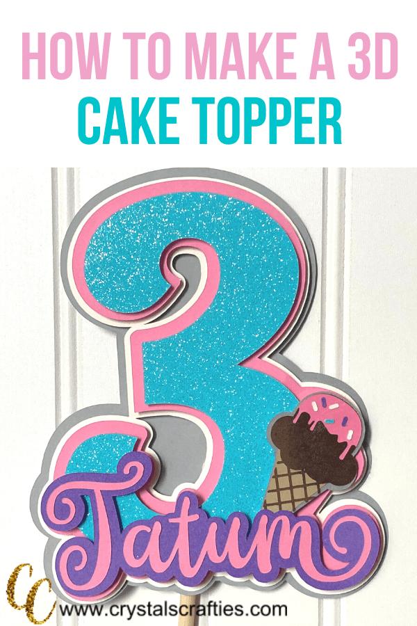 make a 3D cake topper
