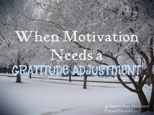 When Motivation Needs a Gratitude Adjustment