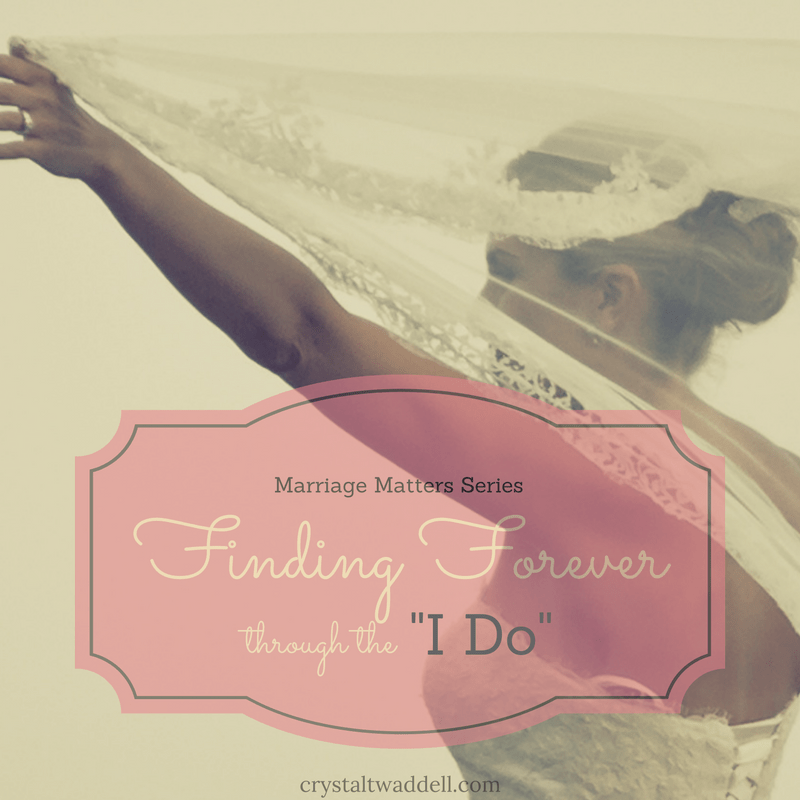 "Finding Forever Through the ""I Do"""