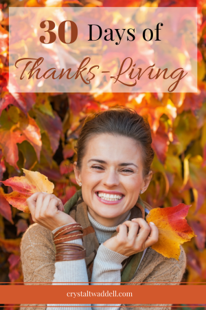 30 Days of Thanks-Living