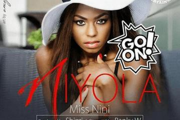 Niyola – Go On (Prod By Shizzi)