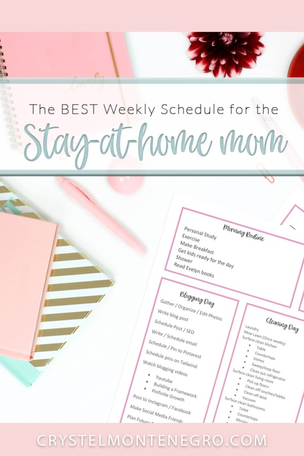 The Best Weekly Schedule for the Stay-at-home Mom - Crystel