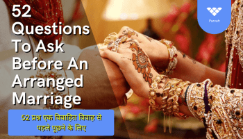 52 Questions To Ask Before An Arranged Marriage