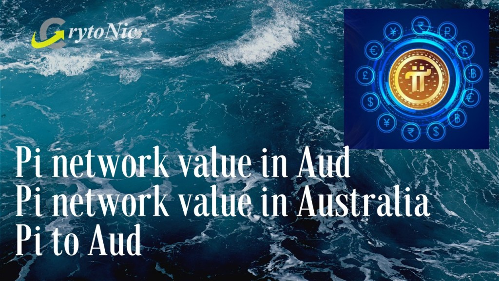 Pi network value in aud