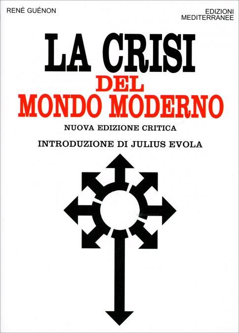 https://i2.wp.com/cs.ilgiardinodeilibri.it/cop/c/w501/crisi-del-mondo-moderno-libro.jpg