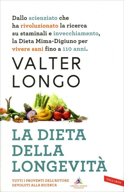 La Dieta della Longevità Valter Longo