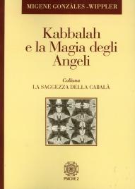 Kabbalah e la Magia degli Angeli