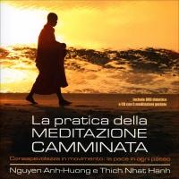 La Pratica della Meditazione Camminata