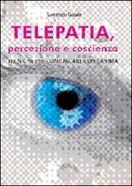 Telepatia Percezione e Coscienza