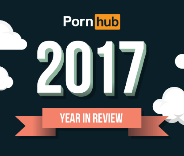 Welcome To Pornhubs 5th Annual Year In Review The Best Place To Discover And Reflect On What Weve Collectively Been Searching For And How Weve Been