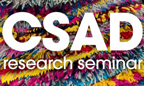 CSAD Research Seminar