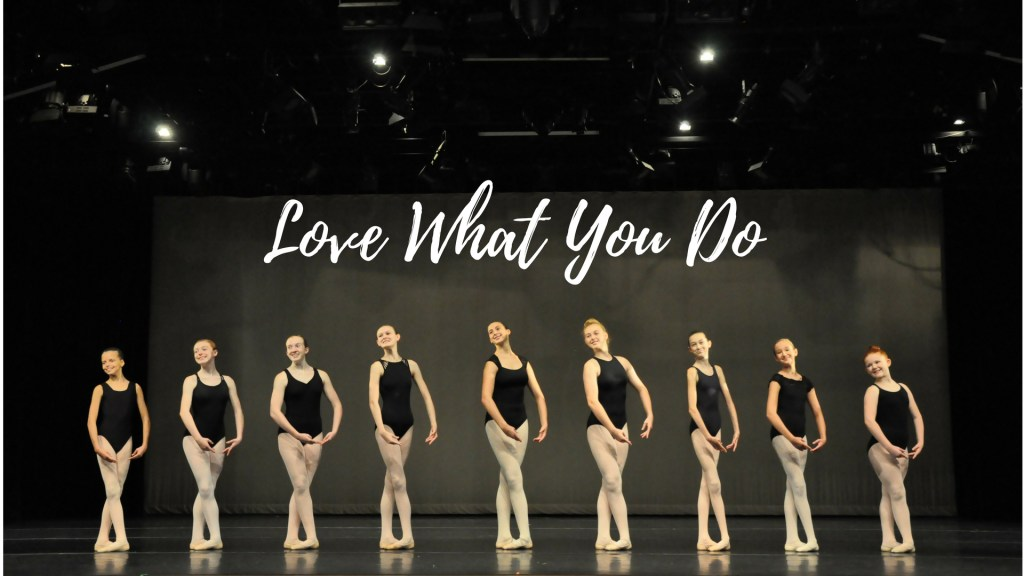 Love What You Do! - Columbia Summer Ballet Intensive - Midwest's Exceptional Dance and Theater Intensive