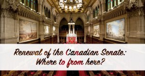 Renewal of the Canadian Senate: Where to from here? @ Rideau Club | Ottawa | Ontario | Canada