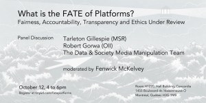 What is the FATE of platforms? Fairness, Accountability, Transparency and Ethics Under Review @ Salle H1220, Hall Building, Concordia | Montréal | Québec | Canada