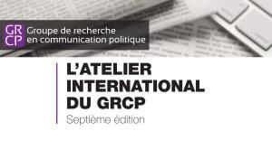 Atelier International du GRCP - 7e Édition @ Carrefour des Arts et des Sciences salle C-3061 Pavillon Lionel-Groulx