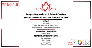 Perspectives sur les élections fédérales 2019 @ Salle de bal, Thomson House, McGill