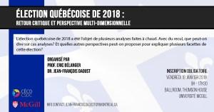 Élection Québécoise de 2018: Retour Critique et Perspective Multi-Dimensionnelle @ Ballroom, Thomson House, McGill