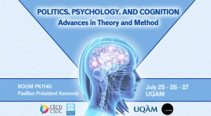 Politics, Physiology, and Cognition: Advances in Theory and Method @ Room PK1140, President Kennedy Building, UQAM