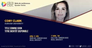 Speaker Series - Cory Clark @ Room Salle 404, Thomson House, McGill