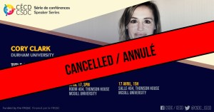CANCELLED: Speaker Series - Cory Clark @ Room Salle 404, Thomson House, McGill
