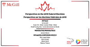Perspectives on the 2019 Federal Elections @ Ballroom, Thomson House, McGill