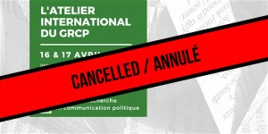 CANCELLED - 8th GRCP International Workshop @ Room B328, Marie Victorin Building, UdeM