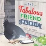 the-fabulous-friend-machine.jpg
