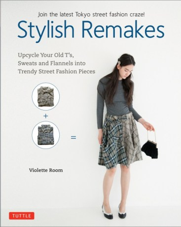 Stylish Remakes by Violette Room (Tuttle Publishing)