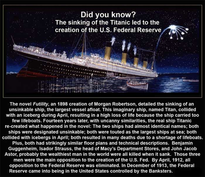 The Federal Reserve And Titanic The Connection May
