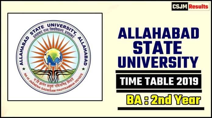 Allahabad State University BA 2 Year Time Table 2019