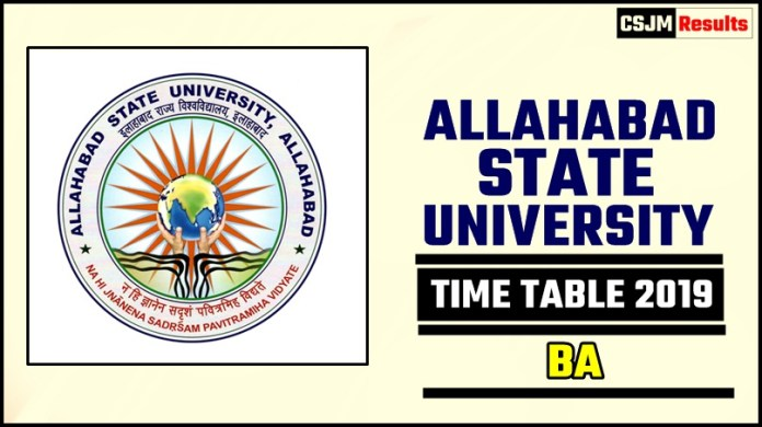 Allahabad State University Ba 1 2 3 Year Time Table 2019