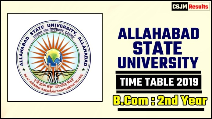 Allahabad State University Bcom 2 Year Time Table 2019