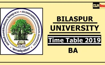 Bilaspur University BA 1 2 3 Year Time Table 2019
