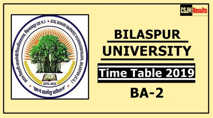 Bilaspur University BA 2 Year Time Table 2019