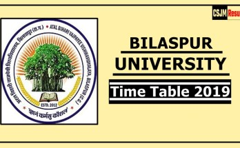 Bilaspur University Time Table 2019 BA BSc BCom