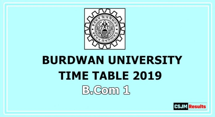 Burdwan University Time Table 2019 B.Com 1