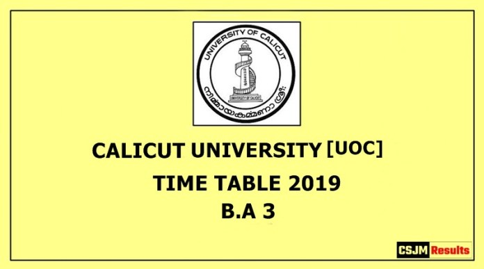 Calicut University [UOC] Time Table 2019 B.A 3