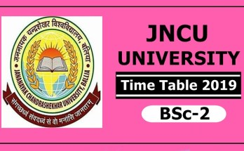 JNCU University BSc 2 Time Table 2019