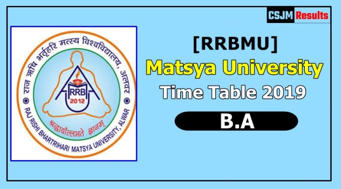 Matsya University [RRBMU] Time Table 2019 B.A