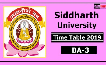 Siddharth University BA 3 Year Time Table 2019