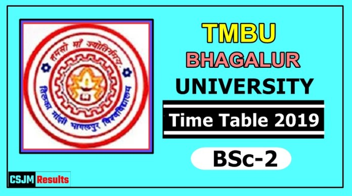 TMBU Bhagalpur University BSc 2 Year Time Table 2019