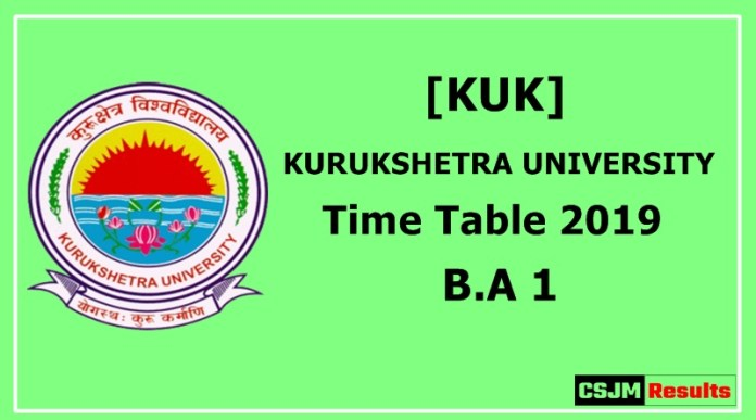 kurukshetra University [KUK] Time Table 2019 B.A 1