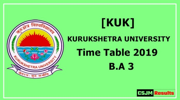 kurukshetra University [KUK] Time Table 2019 B.A 3