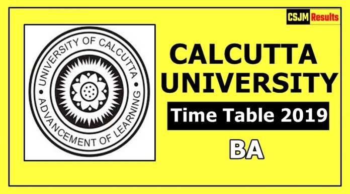 Calcutta University BA 1 2 3 Year Time Table 2019 Exam Date Sheet