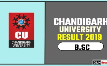Chandigarh University [CU] BSC 1st 2nd 3rd Year Result 2019